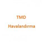 TMD Havalandırma Sakarya